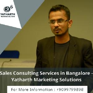 Sales Consulting Services In Bangalore - Yatharth Marketing Solutions, 51, Second Floor, 16th Cross, 4th Phase, JP Nagar, Bangalore, Karnataka 560078, Bangalore, Bangalore, Turorials :: Education