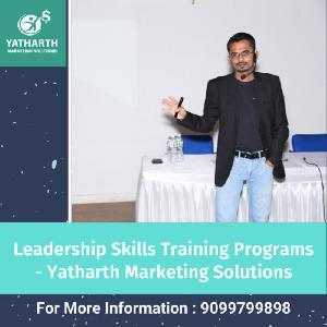 Leadership Skills Training Programs - Yatharth Marketing Solutions, 51, Second Floor, 16th Cross, 4th Phase, JP Nagar, Bangalore, Karnataka 560078, Bangalore, Karnataka, Turorials :: Education